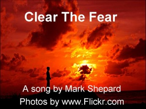 Clear the Fear Song!